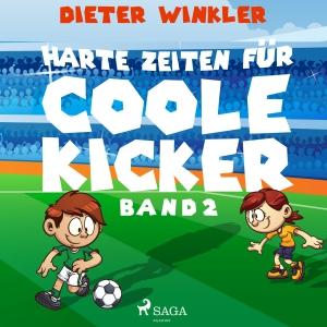 Harte Zeiten für Coole Kicker