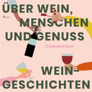 Über Wein, Menschen und Genuss