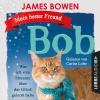 Vergrößerte Darstellung Cover: Mein bester Freund Bob. Externe Website (neues Fenster)