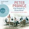 Frank Arnold liest Peter Prange, Eine Familie in Deutschland