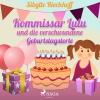 Vergrößerte Darstellung Cover: Kommissar Lulu und die verschwundene Geburtstagstorte. Externe Website (neues Fenster)