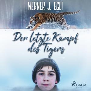 ¬Der¬ letzte Kampf des Tigers
