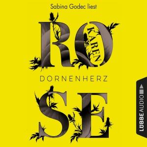 Sabina Godec liest Karen Rose, Dornenherz