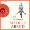 Vergrößerte Darstellung Cover: Eva Mattes liest Anne Gesthuysen, Mädelsabend. Externe Website (neues Fenster)