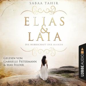 """Gabrielle Pietermann und Max Felder lesen Sabaa Tahir """"Elias & Laia - Die Herrschaft der Masken"""""""