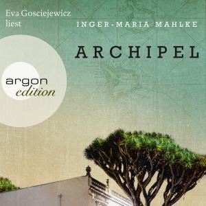 Eva Gosciejewicz liest Inger-Maria Mahlke, Archipel