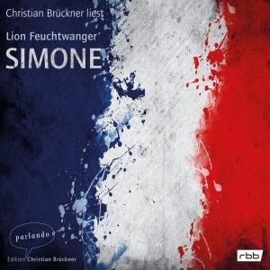 Christian Brückner liest Lion Feuchtwanger Simone
