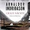 Walter Kreye liest Arnaldur Indriðason, Graue Nächte
