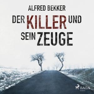 ¬Der¬ Killer und sein Zeuge