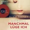 Vanida Karun liest Alice Feeney, Manchmal lüge ich