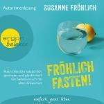Cover des Mediums: Fröhlich fasten!