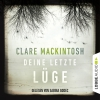 Sabina Godec liest Clare Mackintosh, Deine letzte Lüge