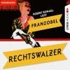 Robert Reinagl liest Franzobel, Rechtswalzer