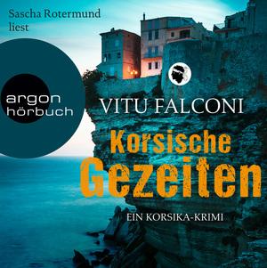 Sascha Rotermund liest Vitu Falconi, Korsische Gezeiten