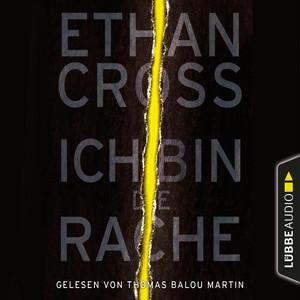 Thomas Balou Martin liest Ethan Cross, Ich bin die Rache
