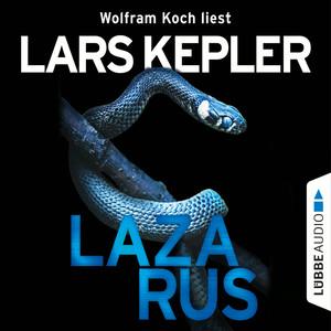 Wolfram Koch liest Lars Kepler, Lazarus