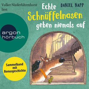 Volker Niederfahrenhorst liest Daniel Napp, Echte Schnüffelnasen geben niemals auf