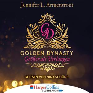 Nina Schöne liest Jennifer L. Armentrout, Größer als Verlangen