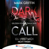 Tanja Geke liest Mark Griffin, Dark call - Du wirst mich nicht finden