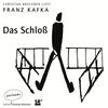 Christian Brückner liest Franz Kafka, Das Schloß