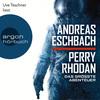 Uve Teschner liest Andreas Eschbach, Perry Rhodan