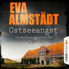 Vergrößerte Darstellung Cover: Anne Moll liest Eva Almstädt, Ostseeangst. Externe Website (neues Fenster)