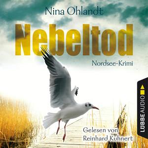Reinhard Kuhnert liest Nina Ohlandt, Nebeltod