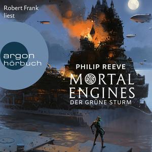 Robert Frank liest Philip Reeve, Der Grüne Sturm
