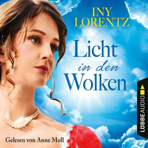 Anne Moll liest Iny Lorentz, Licht in den Wolken