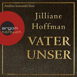 Andrea Sawatzki liest Jilliane Hoffman, Vater unser