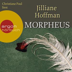 Christiane Paul liest Jilliane Hoffman, Morpheus