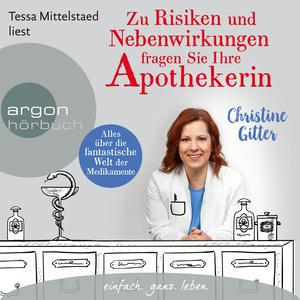 Tessa Mittelstaed liest Christine Gitter, Zu Risiken und Nebenwirkungen fragen Sie Ihre Apothekerin