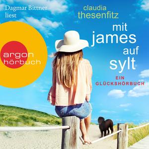 Dagmar Bittner liest Claudia Thesenfitz, Mit James auf Sylt