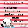 Vergrößerte Darstellung Cover: Nana Spier liest Petra Hülsmann, Meistens kommt es anders, wenn man denkt. Externe Website (neues Fenster)