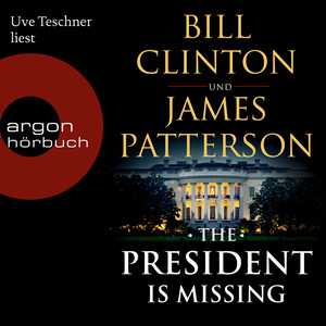 Uve Teschner liest Bill Clinton und James Patterson, The president is missing