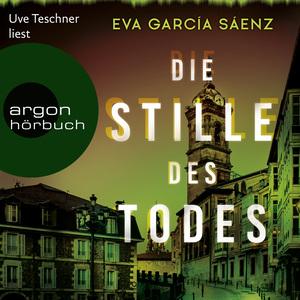 Uve Teschner liest Eva García Sáenz, Die Stille des Todes