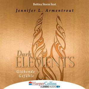 Bettina Storm liest Jennifer L. Armentrout Glühende Gefühle