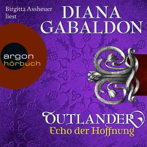 Birgitta Assheuer liest Diana Gabaldon, Echo der Hoffnung