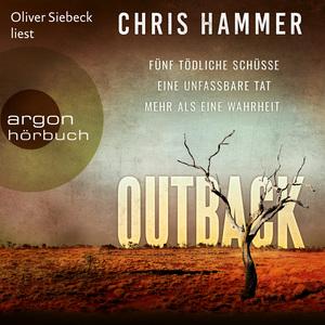 Oliver Siebeck liest Chris Hammer, Outback