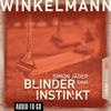 Simon Jäger liest Andreas Winkelmann, Blinder Instinkt