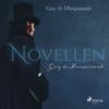 Novellen - Guy de Maupassant