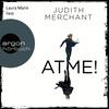 Vergrößerte Darstellung Cover: Laura Maire liest Judith Merchant, Atme!. Externe Website (neues Fenster)