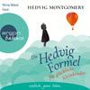 Nina West liest Hedvig Montgomery, Die Hedvig-Formel für glückliche Kleinkinder