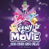 My little Pony - The Movie