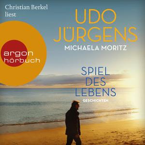 Christian Berkel liest Udo Jürgens, Michaela Moritz, Spiel des Lebens