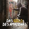 ¬Das¬ Gold des Amazonas