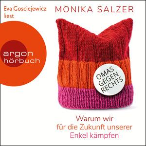 Eva Gosciejewicz liest Monika Salzer, Omas gegen rechts