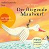 Stefan Kaminski liest Ingo Siegner, Der fliegende Maulwurf