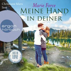 Christiane Marx liest Marie Force, Meine Hand in deiner