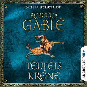 Detlef Bierstedt liest Rebecca Gablé, Teufelskrone